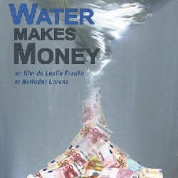 Veolia poursuit le film « Water Makes Money » en diffamation